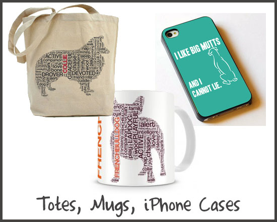 Totes, Mugs, iPhones Cases from Dog City & Co.